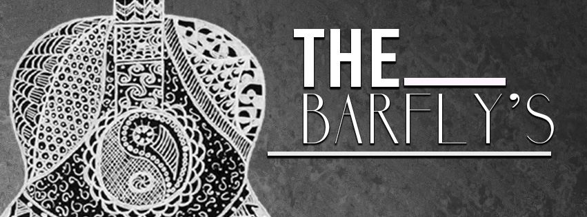 The Barfly's – Sat 16th June
